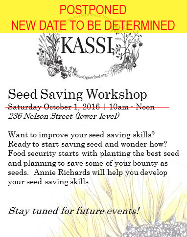 KASSI Seed Saving Workshop postponed until later date